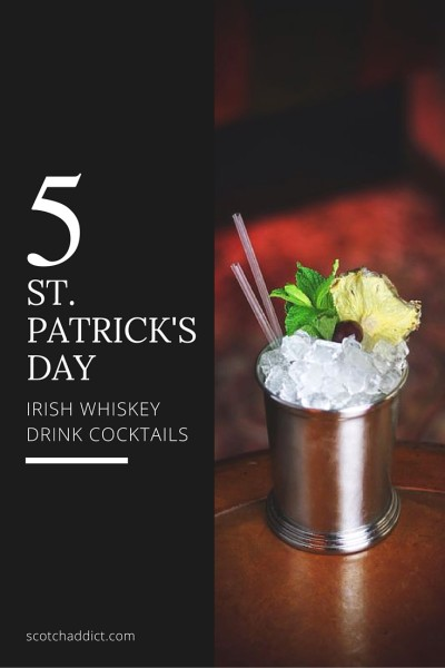 St. Patrick's Day is a day of jubilation and celebration, here are five tasty cocktails made with Irish Whiskey and inspired by the celebration!